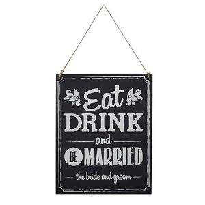 Eat Drink Be Married Wood Sign